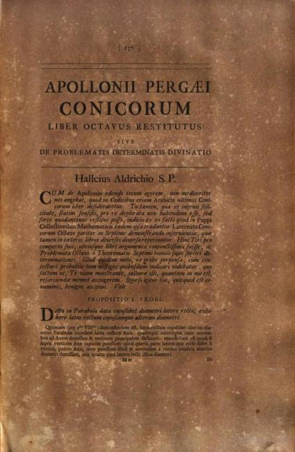 الصفحة الأولى من صياغة إدموند هالي للكتاب الثامن المفقود من نص كتاب أبلونيوس في المخروطات (Apollonii pergaei conicorum libri octo [Oxoniae: e Theatro Sheldoniano, 1710] ، ص. ١٣٧)