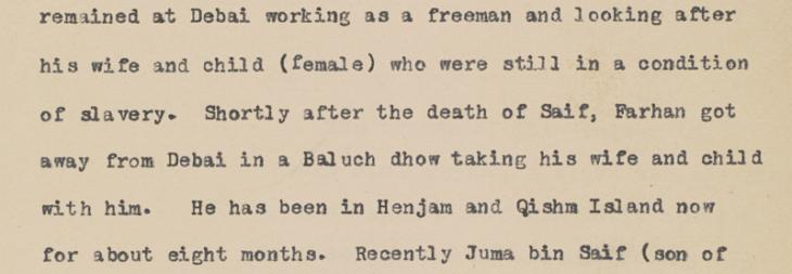Extract from an aide memoir regarding a manumission application made at the Political Residency in Bushire, 1929, by a 'freeman' named Farhan on behalf of 'his wife and child (female) who were still in a condition of slavery'. IOR/R/15/1/208, f. 276r