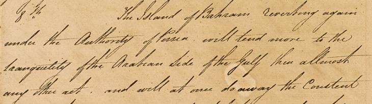 Extract of a letter from Captain William Bruce, Resident in the Persian Gulf, to the Honourable Mountstuart Elphinstone, President and Governor in Council, Bombay, dated 3 September 1822. IOR/R/15/1/25, ff. 56–58
