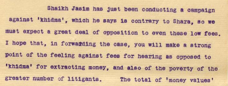 Letter from Captain Terence Humphrey Keyes, Political Agent, Bahrain to Major Arthur Prescott Trevor, Political Resident in the Persian Gulf, dated 29 May 1915 on the subject of court fees and khidma. IOR/R/15/1/299, f. 192