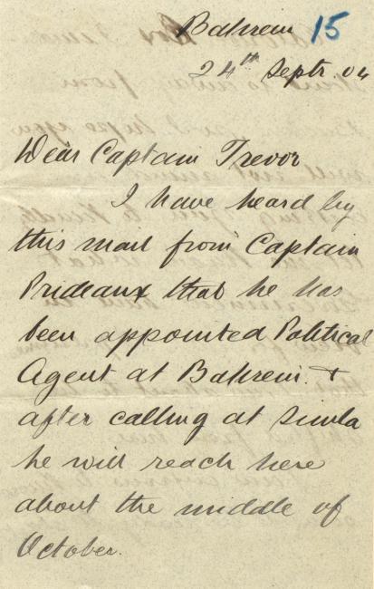 رسالة من جون كالكوت جاسكن إلى النقيب أرثر تريفور، المقيم السياسي البريطاني، في ٢٤ سبتمبر ١٩٠٤، حول تعيين النقيب بريدو كوكيل سياسي في البحرين. IOR/R/15/1/330، ص.٦٤.