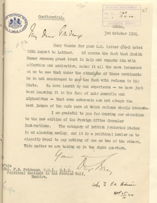 Letter from the British Government in India to the British Political Resident in the Persian Gulf, Francis Beville Prideaux expressing concern over the pace of reforms in Bahrain. IOR/R/15/1/339, f. 167r