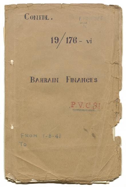 Front Cover of 'File 19/176 VI Bahrain Finances'. IOR/R/15/1/355