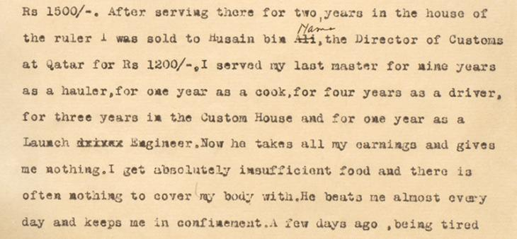Extract of a manumission statement by one Raihan bin Hussain, taken down at the Bahrain Political Agency on 1 November 1930, detailing his ill-treatment at the hands of his 'master'. IOR/R/15/2/1367, f. 53r