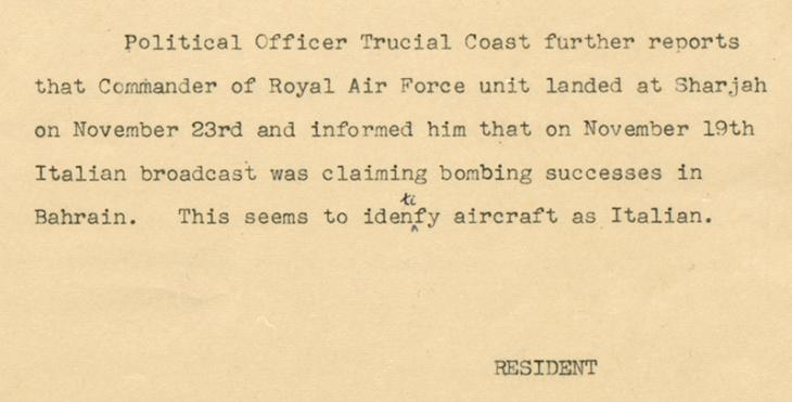 Telegram from the Political Resident to the Government of India, dated 25 November 1940, reporting on Italian radio broadcasts claiming bombing successes in Bahrain. IOR/R/15/2/276, f. 6
