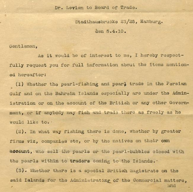 Extract of a letter from the Foreign Office, in reply to enquiries into the Gulf's pearling industry by Dr Levien of Hamburg. IOR/R/15/2/3, ff. 15–16