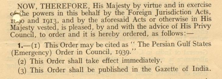 مُقتطف من إعلان المرسوم الملكي البريطاني (الطارئ) المتعلق بدول الخليج العربي، بتاريخ ٥ سبتمبر ١٩٣٩. IOR/R/15/2/726، صص. ٩٤-٩٥