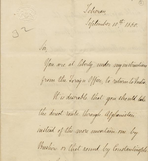 مُقتبس من رسالة تضمن تعليمات من الوزير البريطاني في طهران، تشارلس أليسون، إلى بيلي بالعودة إلى الهند من بلاد فارس براً عبر أفغانستان، ١٨٦٠. Mss Eur F126/29، ص. ٢