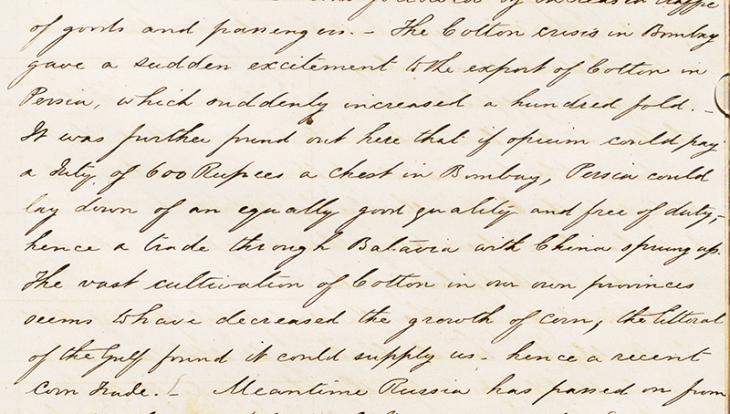 Letter from Lewis Pelly, Political Resident in the Persian Gulf, to Charles Gonne, Secretary to the Government at Bombay, 12 May 1866, reporting on the ongoing effects in the Gulf and Persia of the cotton crisis in Bombay. Mss Eur F126/38, ff. 96–7