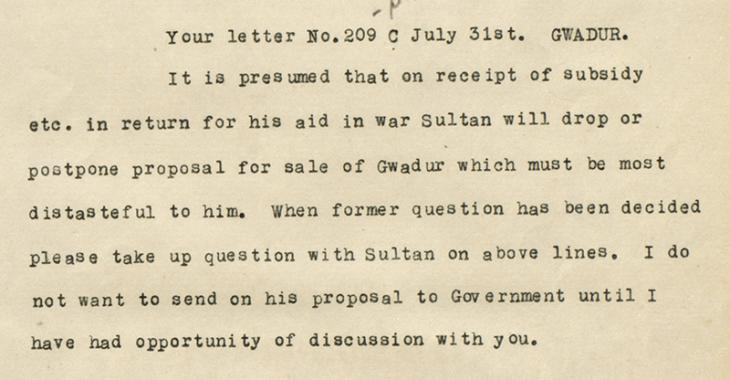 Telegram from the Political Resident in the Persian Gulf to the Political Agent, Muscat, dated 17 September 1939 concerning the proposed sale of Gwadar. IOR/R/15/1/380, f. 10